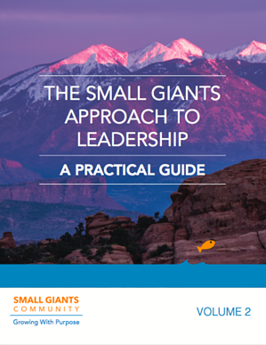 A Small Giants Approach to Leadership-1.png